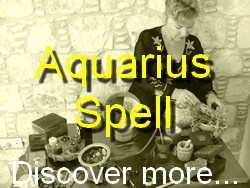 Aquarius Spell Casting for The Astrology Zodiac Star Sign of Aquarius