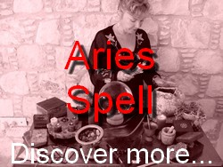 Aries Spell Casting for The Astrology Zodiac Star Sign of Aries