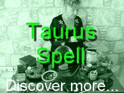 Taurus Spell Casting for The Astrology Zodiac Star Sign of Taurus